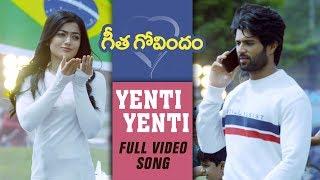 Yenti Yenti Full Video Song | Vijay Deverakonda, Rashmika Mandanna, Gopi Sunder | Geetha Govindam