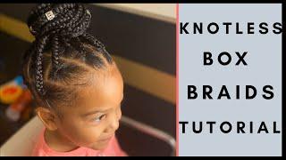 KNOTLESS BOX BRAID TUTORIAL! 2020! | Very Detailed | Box Braid Parting | Kid Friendly!