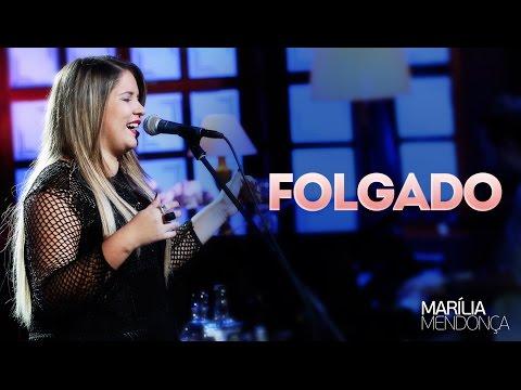Folgado - Marilia Mendonça