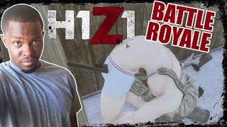 Battle Royale H1Z1 Gameplay - BOOTY ZOOM! | H1Z1 BR Gameplay