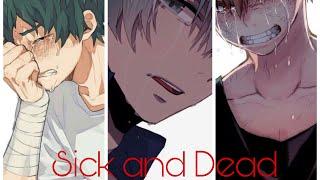 Sick And Dead  Multi Characters   Midoriya/ Shoto/Bakugo X Listener   BNHA Fanfiction Reading   ASMR