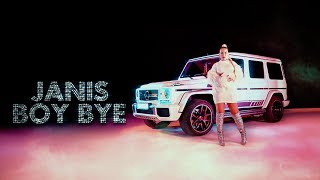 JANIS   Boy Bye [Official Musik Video]
