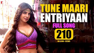 Tune Maari Entriyaan | Full Song | Gunday | Priyanka Chopra