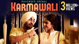 KARMAWALI | Ravinder Grewal | Full Video | Latest Punjabi
