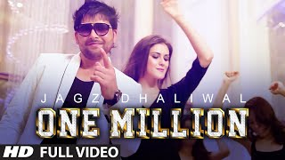 One Million  JAGZ DHALIWAL Ft Deep Money