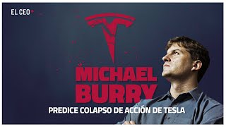 Michael Burry predice colapso de acción de Tesla