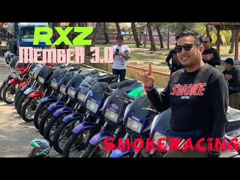 RIDE TERENGGANU   RXZ MEMBER 3.0 2019   PART 3   SMOKE RACING