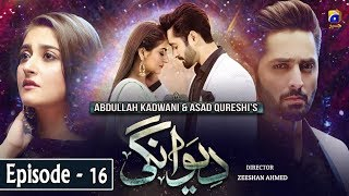 Deewangi - Episode 16    English Subtitles    1st April 2020 - HAR PAL GEO  Living with her cruel brother-in-law, ambitious Nageen Faiyaz works several menial jobs to break free from the shackles of poverty and dependence.  Working as a bus hostess, she meets Sultan Durrani; soon-to -be politician with great influence. Drawn by her presence, Sultan falls for Nageen, at first sight. Unaware of the intensity of what is to come next, he publicly expresses his emotions to Nageen. The following events change the course of their lives and career. With the support from her friends, Nageen attempts to start afresh.   Unable to resolve his difference with Nageen, Sultan sets on the mission to find her again. Will Nageen and Sultan's second interaction be as tragic as the first? Or will the storm of feelings finally find peace?  Cast:  Danish Taimoor Hiba Bukhari Ali Abbas Zoya Nasir Mehmood Aslam Nida Mumtaz Ismat Zaidi Noor Ul Hasan Parveen Akbar Humera Bano Aiza Awan  Written by : Sadia Akhtar Directed by : Zeeshan Ahmed Produced by : Abdullah Kadwani & Asad Qureshi Production House:7th Sky Entertainment  #DeewangiOST #HARPALGEO #DeewangiEp16