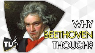 Why Was Beethoven Famous?
