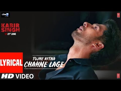 Download LYRICAL: Tujhe Kitna Chahne Lage | Kabir Singh | Mithoon Feat. Arijit Singh | Shahid Kapoor, Kiara A HD Mp4 3GP Video and MP3