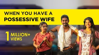 When you have a possessive wife | Awesome Machi | English Subtitles