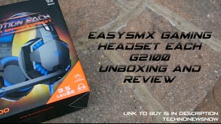 EasySMX Kotion Each G2100 Gaming Headset Unboxing & Review | Best Gaming Headset?