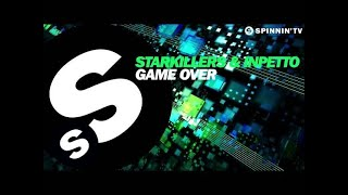 Starkillers & Inpetto - Game Over (OUT NOW)