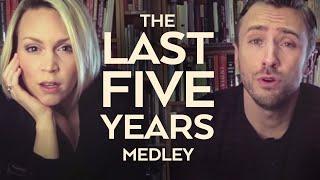 Last Five Years – Medley
