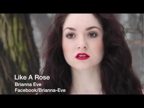 Brianna Eve - Like A Rose