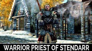 Skyrim Special Edition: ▶️Warrior Priest Of Stendarr◀️ Mini Mod Showcase