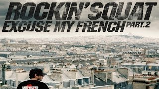 "Rockin' Squat ""Prisonnier De l'Etau"" feat Pyroman - Excuse My French, Vol. 2"