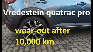 Vredestein Quatrac Pro after 10,000km - How much did they wear out?