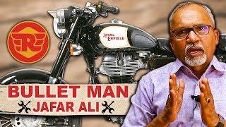 RE Safest vehicle அன்னைக்கும் சரி இன்னைக்கும் சரி   Bullet man Jaffer Ali Interview on Royal Enfield