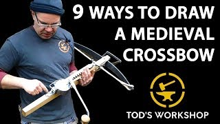 9 MEDIEVAL CROSSBOW DEVICES - How do they work?