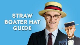 Straw Boater Hat Guide - Formal Summer Hats for Men