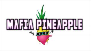 Mafia Pineapple - The Force    Download!