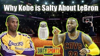 Why Kobe Bryant is Salty About Lebron