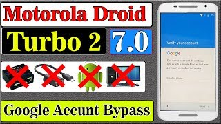 Motorola Droid Turbo 2 Google Account Bypass || Without PC || Latest trick 2018