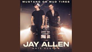 Jay Allen Mustang On Mud Tires