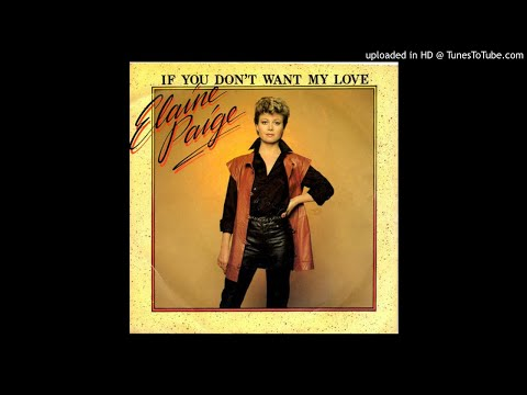 *****Elaine Paige - If You Don't Want My Love *****