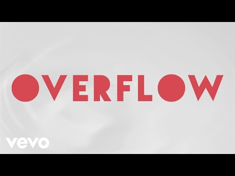 Overflow Lyric Video
