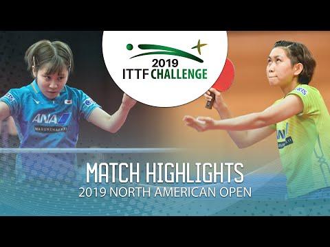 Miu Hirano vs Hitomi Sato | 2019 ITTF North American Open Highlights (1/2)