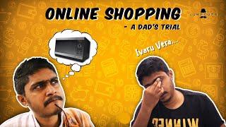 Online Shopping - a Dad's trial   Jump Cuts Tamil   Vigo Video