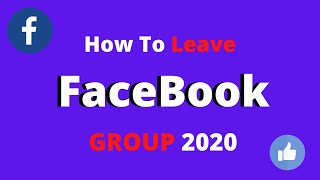 How To Leave Group in Facebook English / Leave a Group on Facebook 2020