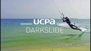 Tutoriel Kitesurf UCPA N°10 - Le darkslide
