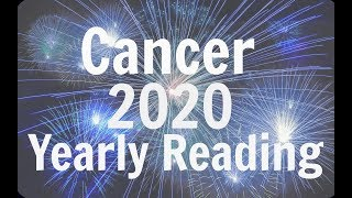 CANCER YEARLY FORECAST ** 2020 ** YOUR TIME IS COMING! BEST YEAR EVER!