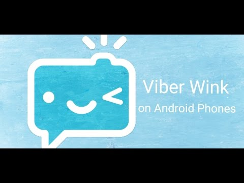 Viber Wink - How to Install, Use and See if Viber Disappearing Mesaages works on Android Phones