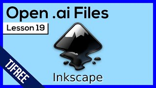 Inkscape Lesson 19 - Edit Adobe Illustrator .ai files in Inkscape