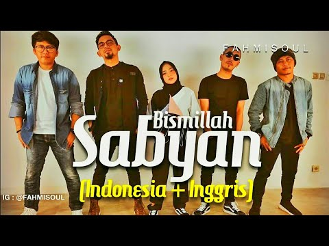BISMILLAH - SABYAN GAMBUS (FULL LIRIK VIDEO TERBARU)