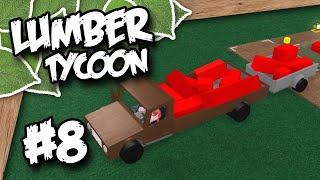 Lumber Tycoon 2 #8 - THAT NEW CAR SMELL (Roblox Lumber Tycoon)