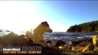 Jerry goes to Ibiza (Klubb mix) – Giacomo Ghinazzi