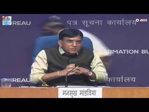 Press conference by Union Health and Family Welfare Minister Dr. Mansukh M. Mandaviya