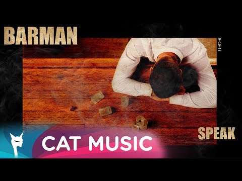 Speak – Barman Video