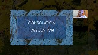 Consolation and Desolation- Danielle Harrison- 11/21/20