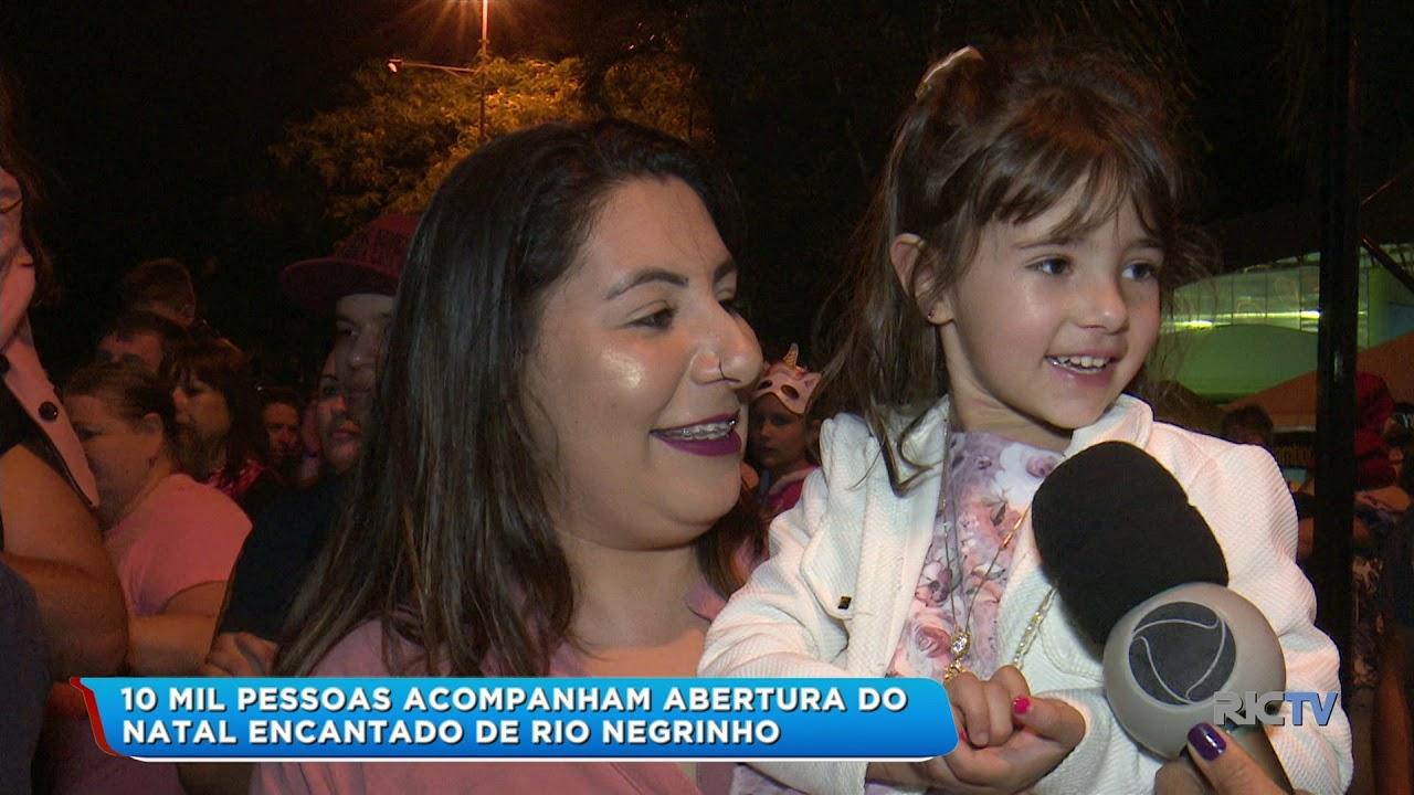 10 mil pessoas acompanham abertura do Natal Encantado de Rio Negrinho - ND Mais