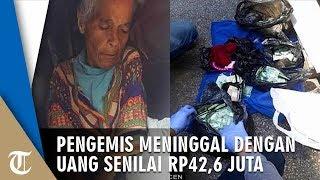 Pengemis Wanita Meninggal di Jalanan, Bawa Dua Kantong Uang Senilai Rp42,6 Juta & Tabungan Miliaran