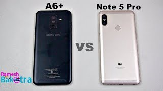 Samsung Galaxy A6 Plus vs Redmi Note 5 Pro SpeedTest Camera Comparison