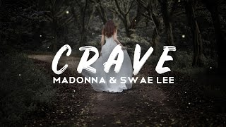 Madonna & Swae Lee   Crave (Lyrics)