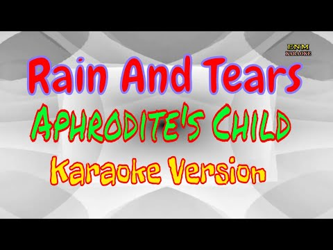 ♫ Rain And Tears  Karaoke ♫ Aphrodite's Child ♫