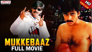 Mukkebaaz Full Hindi Dubbed Movie   Pawan Kalyan, Preethi Zingania  Aditya Movies